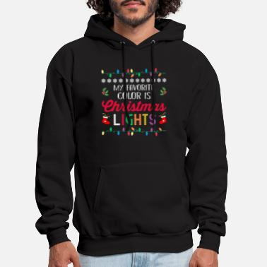 Color My Favorite Color Is Christmas Lights T Shirt - Men's Hoodie