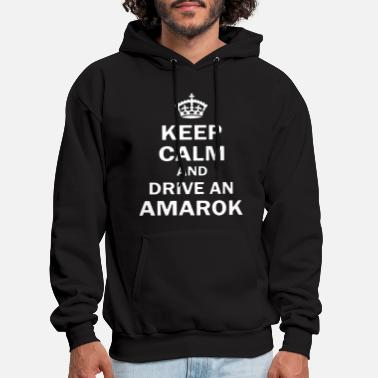 Funny Keep Calm And Drive Amarok 4Wd - Men's Hoodie
