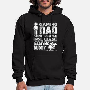 Gaming Gaming Dad Some People Have To Wait - Men's Hoodie