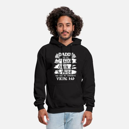 History Hoodies & Sweatshirts - daddy you are as ragnar viking - Men's Hoodie black