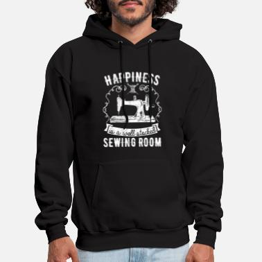 Sewing Happiness is a well stocked Sewing Room Tshirt - Men's Hoodie