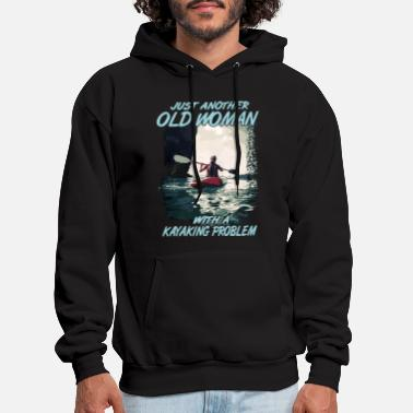just another pld woman with a kayaking problem kay - Men's Hoodie
