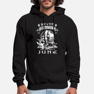 Man never underestimate an old man who was born in Jun - Men's Hoodie