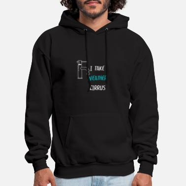 Cirrus I take weather cirrus - Men's Hoodie