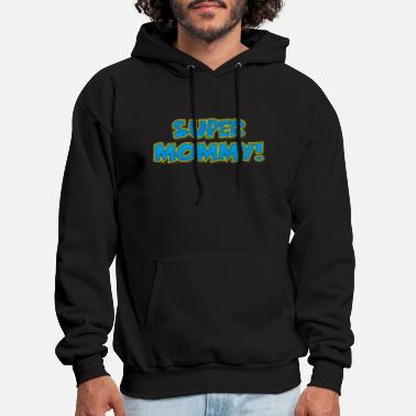 Super Mothers Day Gift Best Mom Mothers Day Gift - Men's Hoodie