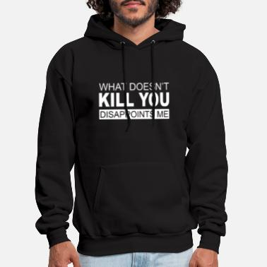Kill You - Men's Hoodie