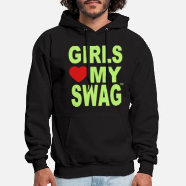 Swag GIRLS LOVE MY SWAG - Men's Hoodie
