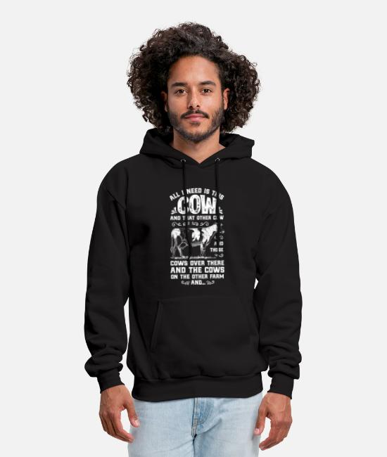 Dairy Farm Hoodies & Sweatshirts - All I Need Is This Cow T shirt Funny Cow Farm - Men's Hoodie black