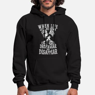when life gets me down I will just drop a gear and - Men's Hoodie