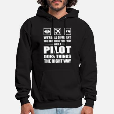 Plane You Do Your Way Pilot Does Right Way - Men's Hoodie
