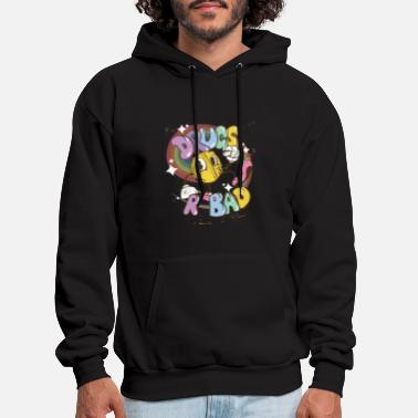 Bad drugs are bad - Men's Hoodie