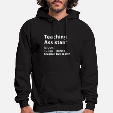 Sweatshirt Hoodie Im The Okayest Teacher Assistant Tee Shirt