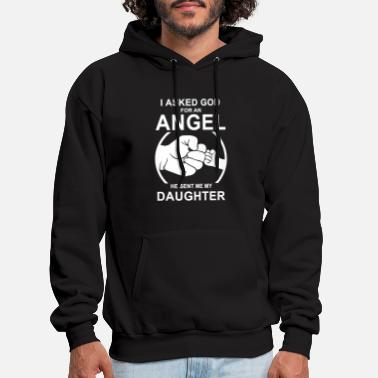 Daddy I asked god for an angel he send me my daughter t - Men's Hoodie