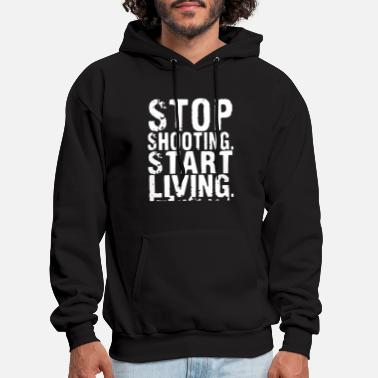 stop shooting start living america - Men's Hoodie
