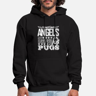 someties angels are disgused as pugs animals dog p - Men's Hoodie