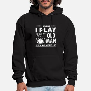 I know I play like old man try to keep up bowling - Men's Hoodie