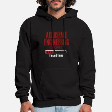 Engineering Degree Aerospace Engineering Degree Loading Graduation - Men's Hoodie