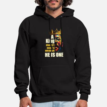 a king doesnt need a weapon he is one husband - Men's Hoodie