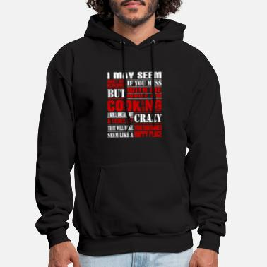 Chef Chef - if you mess with me while i'm cooking i'l - Men's Hoodie