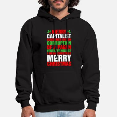 Merry Capitalist Of A Pagan Fertility Holiday Ugly - Men's Hoodie