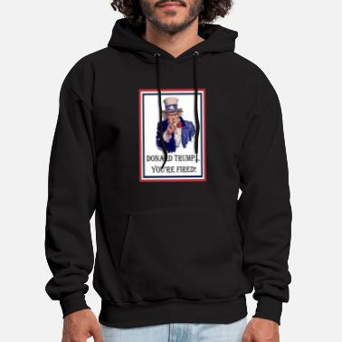 Youre DONALD TRUMP: You're FIRED! - Men's Hoodie