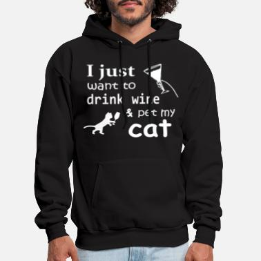 Cat &amp I just want to drink wine amp pet my cat - Men's Hoodie