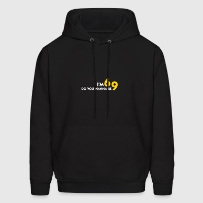I Am 6 Want To Be My 9? - Men's Hoodie