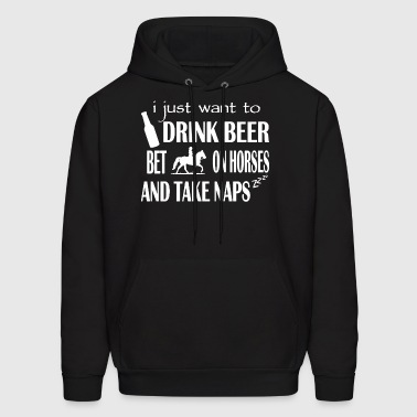 Drink Beer Bet On Horse Shirt - Men's Hoodie