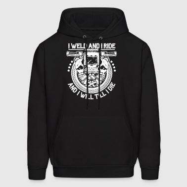 I Weld And I Ride Riding Welders Shirt - Men's Hoodie