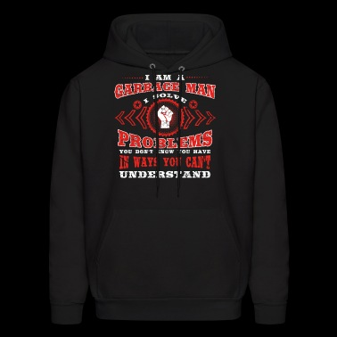 gift solve problems know GARBAGE MAN - Men's Hoodie