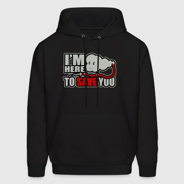 Im here to save you - Men's Hoodie