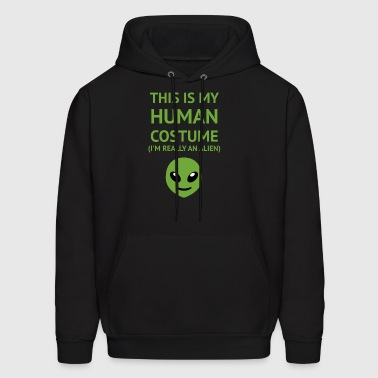 This Is My Human Costume - Alien Edition - Men's Hoodie