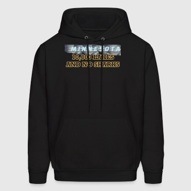 Minnesota Slogans 10,000 Lakes And No Sharks - Men's Hoodie