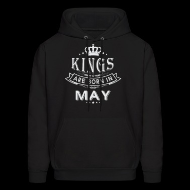KINGS ARE BORN IN MAY - Men's Hoodie