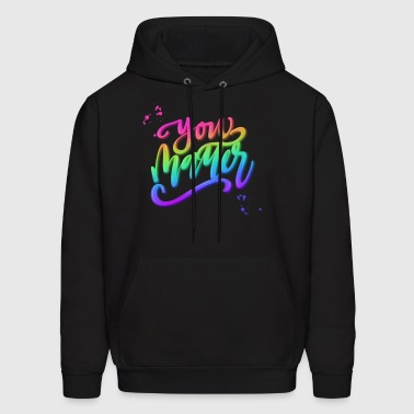 YOU MATTER - Men's Hoodie