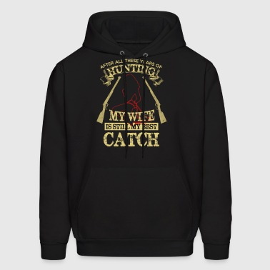 Hunting Best Catch Is My Wife Bondage Gift - Men's Hoodie