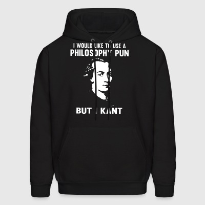 i would like to use a philosophy pun but i kant - Men's Hoodie