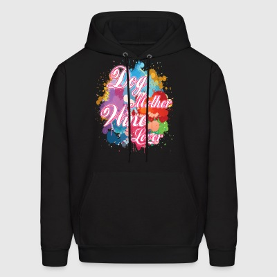 Dog Mother Wine Lover - Men's Hoodie