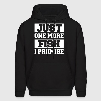 Just one more fish i promise - Men's Hoodie