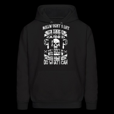 Millwright's life the pain is real these scars wer - Men's Hoodie