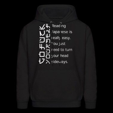 reading japanese is really easy you just need to t - Men's Hoodie