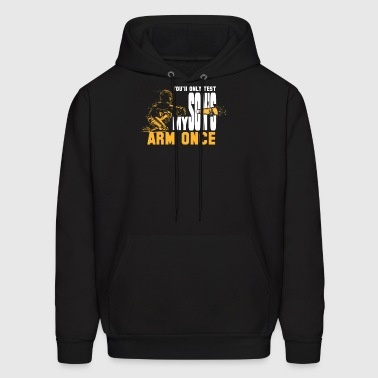 You Will Only Test My Son's Arm Once Baseball - Men's Hoodie