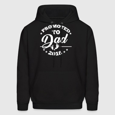 Promoted To Dad 2018 | Promoted To Daddy EST 2018 - Men's Hoodie