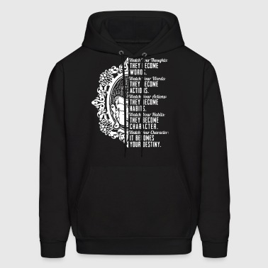 Watch your thoughts they become words watch your w - Men's Hoodie
