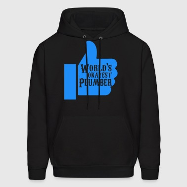 World s Okayest Plumber - Men's Hoodie