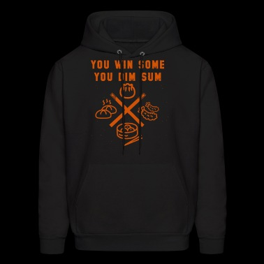 you win some you dim sum chef t shirts - Men's Hoodie