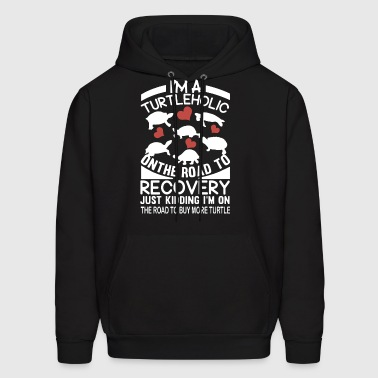 I am a turtleholic on the road to recovery just ki - Men's Hoodie