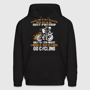 sweat dries blood clots bones heal suck it up butt - Men's Hoodie
