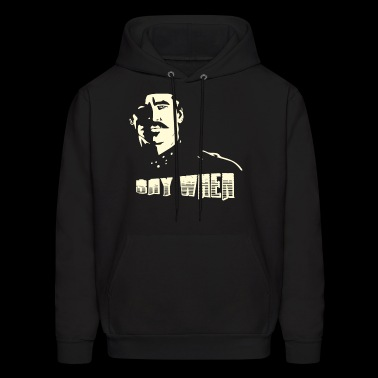 say when brother t shirts - Men's Hoodie