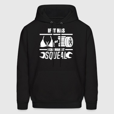 If it has car i can make it squeal - Men's Hoodie